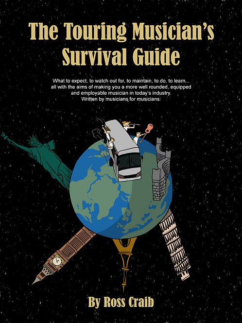 The Touring Musician's Survival Guide