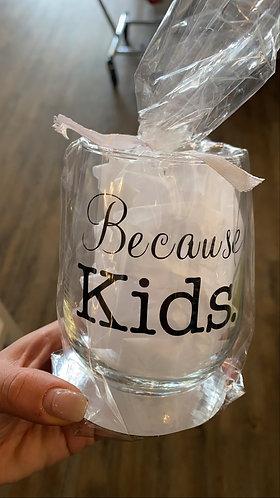 Because kids wine glasses