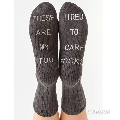 """Z supply """"too tired to care"""" socks"""