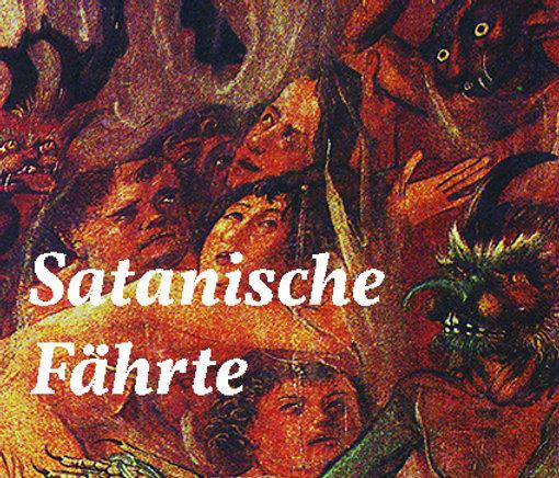 SATANISCHE FÄHRTE