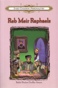 Reb Meir Raphaels