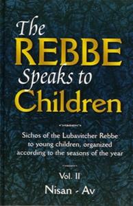 The Rebbe Speaks to Children