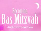 Becoming Bas Mitzvah- R'Friedman