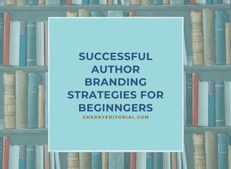 Successful Author Branding Strategies for Beginners