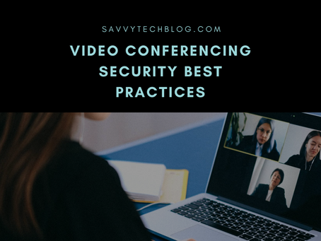 Video Conferencing Security Best Practices