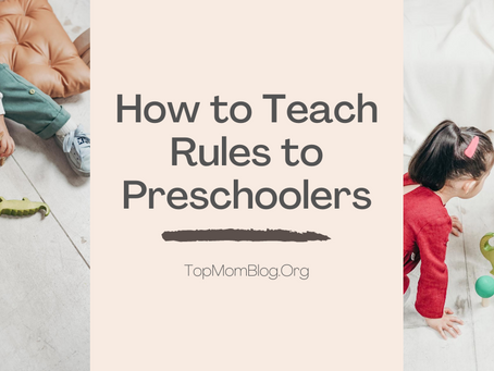 How to Teach Rules to Preschoolers