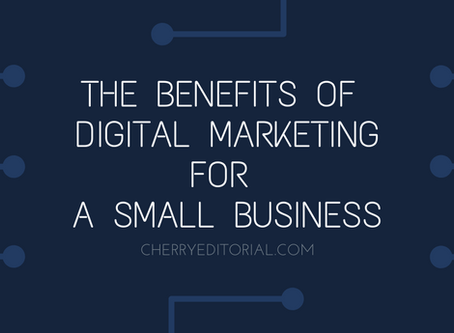 Benefits of Digital Marketing for a Small Business