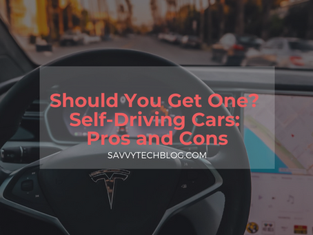 Should You Get One? Self-Driving Cars Pros and Cons