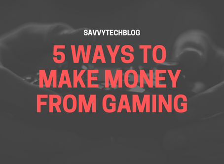 5 Ways to Make Money From Gaming