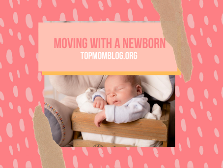 Moving with a Newborn