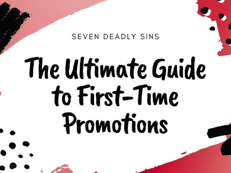 The Ultimate Guide to First Time Promotions