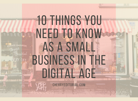 10 Things You Need to Know as a Small Business in the Digital Age
