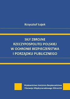 Krzysztof Łojek_Siły zbrojne RP_okl_do_d
