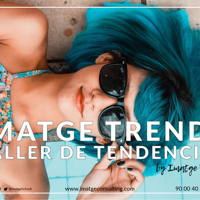 IMATGE TRENDS - TALLER DE TENDECIAS