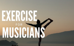 How to Exercise as a Musician