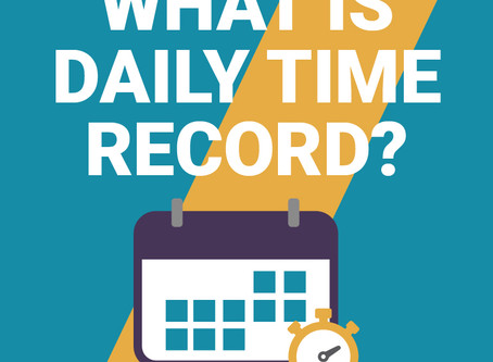 WHAT IS DAILY TIME RECORD?