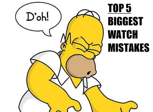 Top 5 Most Devastating Watch Purchase Mistakes