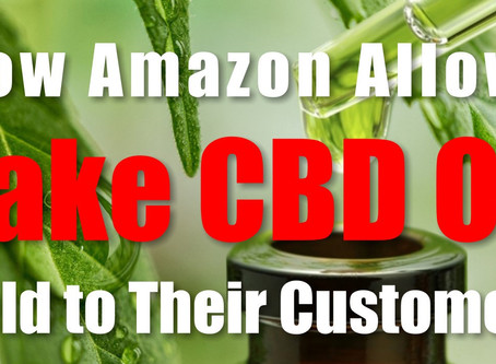 3 Reasons Why You Should NOT Buy CBD Hemp Oil Products from Amazon