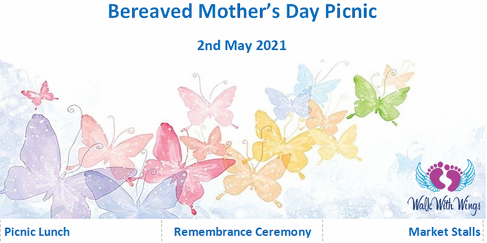 2021 Bereaved Mothers Day Picnic