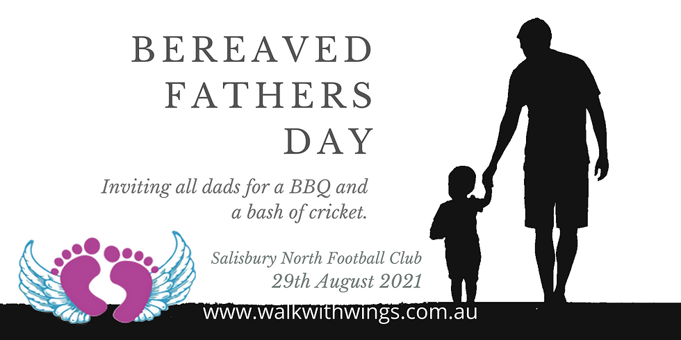 2021 Bereaved Fathers Day Bash