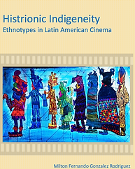 M.F.-Gonzalez-Rodriguez-Histrionic-indigeneity-Ethnotypes-Latin-American-cinema.png