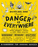 Danger is Everywhere David O'Doherty Chris Judge David O'Doherty Planet Stan