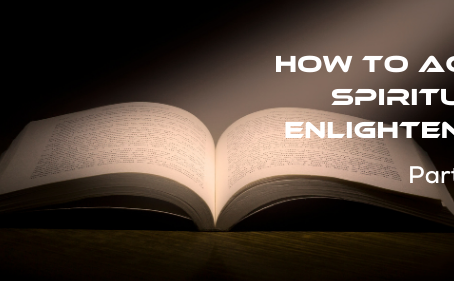 How to Achieve Spiritual Enlightenment