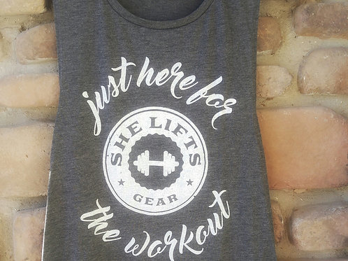 JUST HERE FOR THE WORKOUT Asphalt Slub Muscle Tank