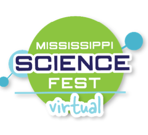 Mississippi Science Fest presented by C Spire to Celebrate STEM Virtually