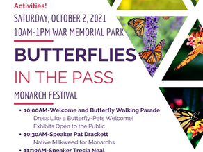 Butterflies in the Pass Monarch Festival is coming up on Saturday, October 2nd
