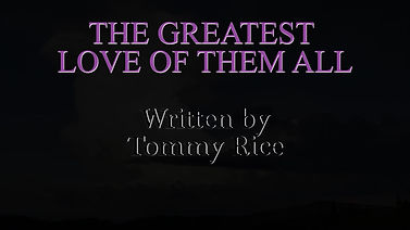 Greatest Love of Them All