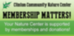 Clinton Nature Center Membership Matters