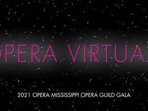 OPERA VIRTUALE: Opera Mississippi Guild's Virtual Fundraising Concert