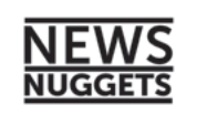 News Nuggets