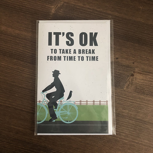 JC - IT'S OK TO TAKE A BREAK FROM TIME TO TIME