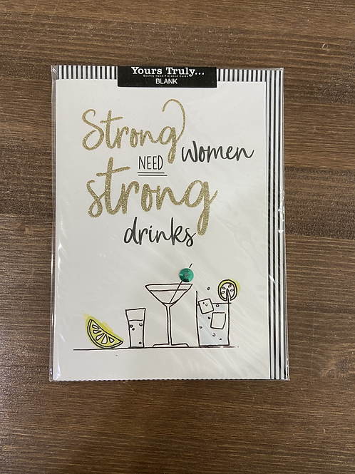 YT456 - STRONG WOMEN NEED STRONG DRINKS
