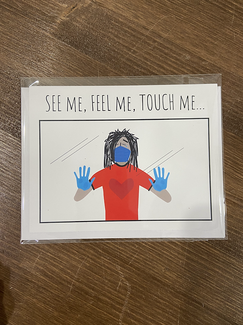 CC - SEE ME, FEEL ME, TOUCH ME VALENTINE