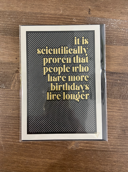 VT04 - IT IS SCIENTIFICALLY PROVEN THAT PEOPLE WHO HAVE MORE BIRTHDAYS LIVE LONG