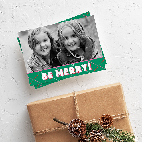 BE MERRY BE BRIGHT - 5x7 FLAT GREETING CARD