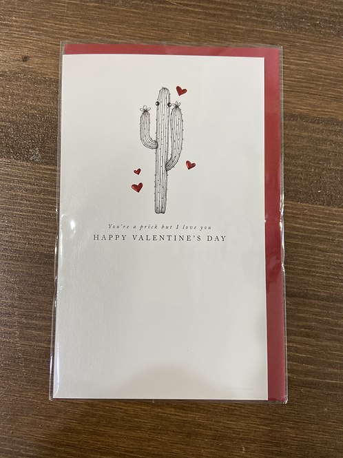AF - YOU'RE A PRICK BUT I LOVE YOU HAPPY VALENTINE'S DAY