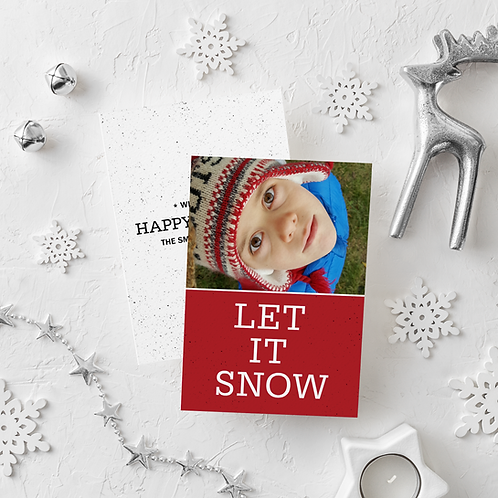 LET IT SNOW - 5x7 FLAT GREETING CARD