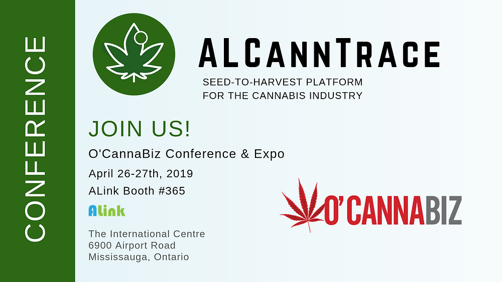 ALCannTrace™ Cannabis Software presenting and exhibiting at the O'Cannabiz Conference in Toronto, Ontario