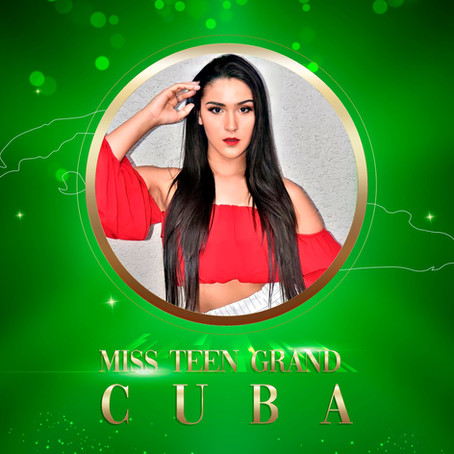 Miss Teen Grand Cuba 2021 - confirmed