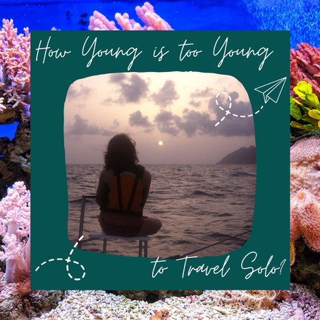 How young is too young to travel solo?