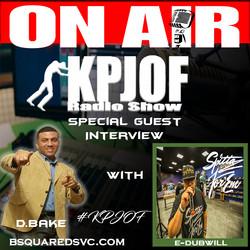 KPJOF Guest Interview E-DubWill