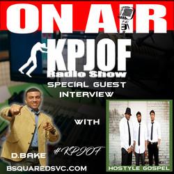 KPJOF Guest Interview Hostyle Gospel