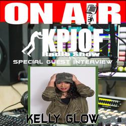 Kelly Glow Guest Interview KPJOF