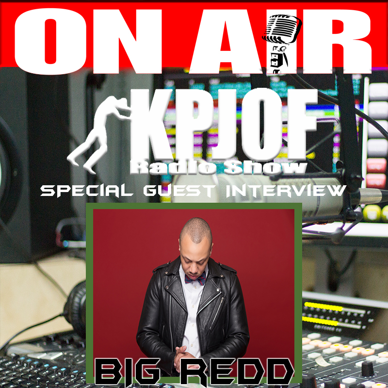 Big Redd Guest KPJOF Interview