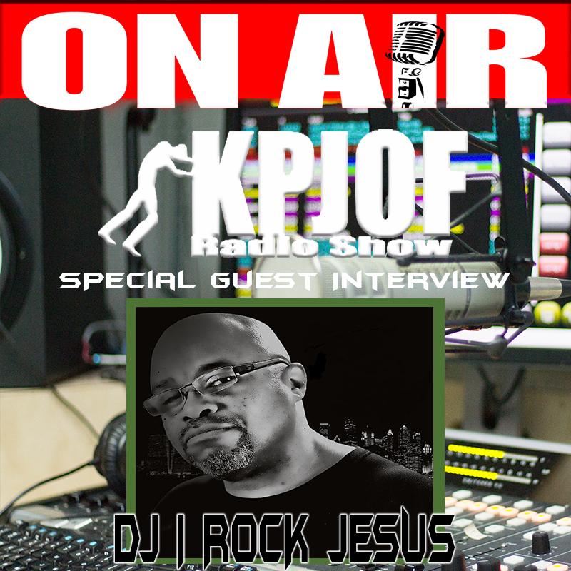DJ I ROCK JESUS Guest KPJOF
