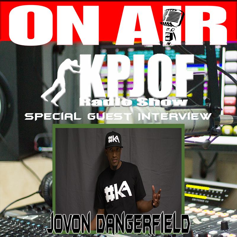 Jovon Dangerfield Guest KPJOF